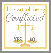 Art of being Conflicted