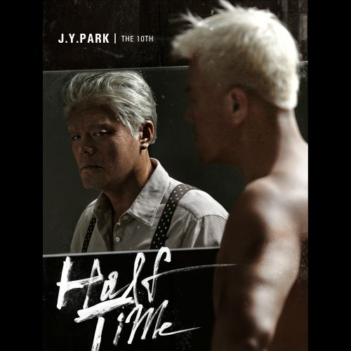 [Album] Park Jin Young (JYP) – Halftime [Mini Album Vol.10]