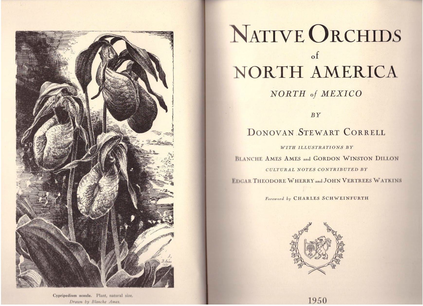 Native Orchids of North America: North of Mexico, Correll, Donovan Stewart; with illustrations by Blanche Ames Ames and Gordon Winston Dillon