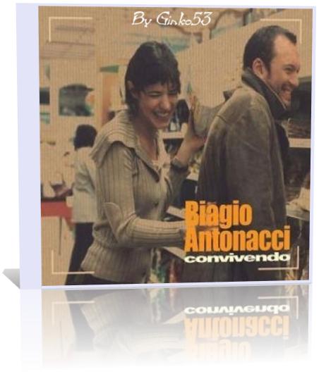 Biagio Antonacci - Convivendo (2004-2005)