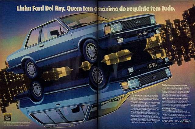 Linha Ford Del Rey. Quem tem o máximo do requinte tem tudo.