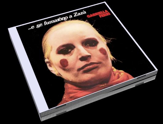 Gabriella Ferri - E Se Fumarono A Zazа' (2004)