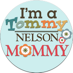 I Love being a Tommy-Mommy