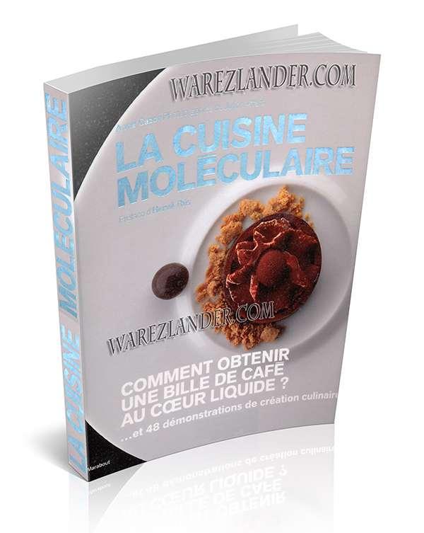 Marabout warezlander part 2 - Cuisine moleculaire pdf ...