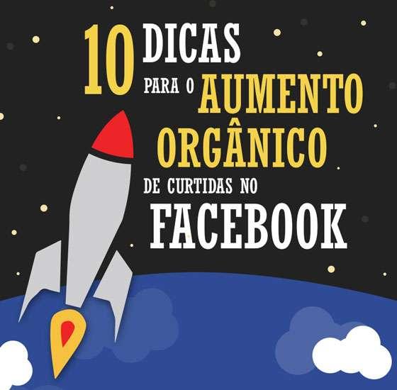 Dez dicas para o aumento orgânico de curtidas no Facebook