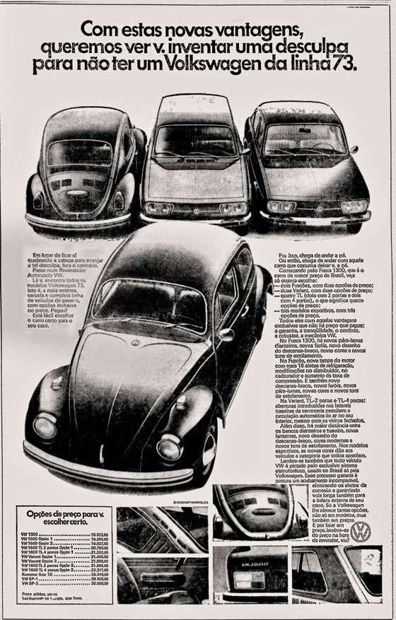 Com estas novas vantagens, queremos ver você inventar uma desculpa para não ter um Volkswagen da linha 1973.