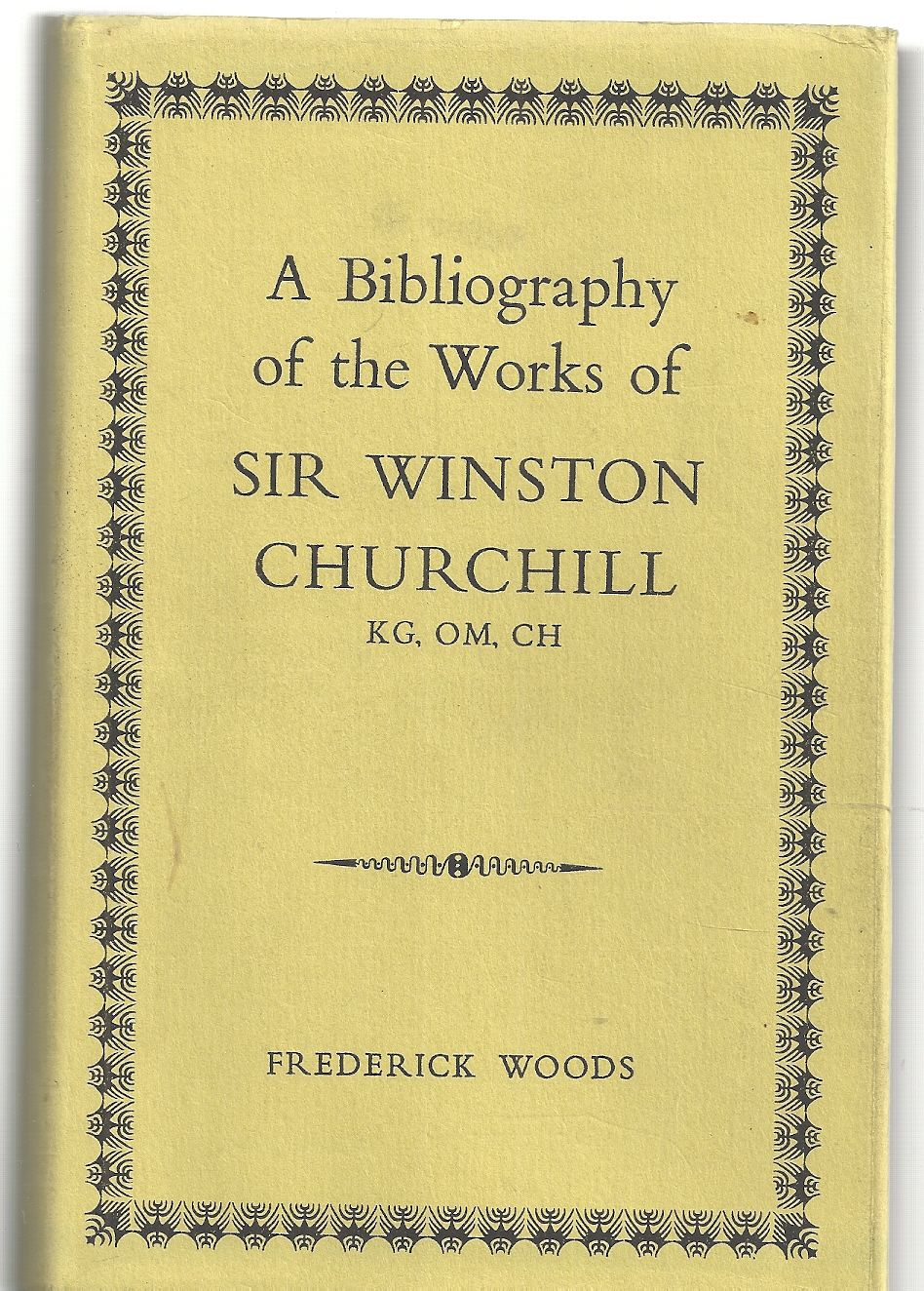 Bibliography of the Works of Sir Winston Churchill