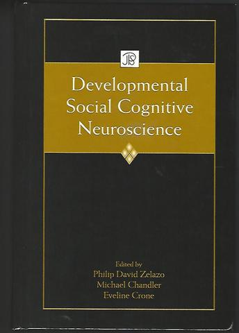 Developmental Social Cognitive Neuroscience (Jean Piaget Symposia Series)