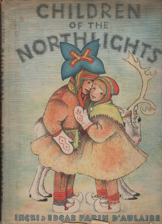 Children of the Northlights, D'Aulaire, Ingri; D'Aulaire, Edgar Parin