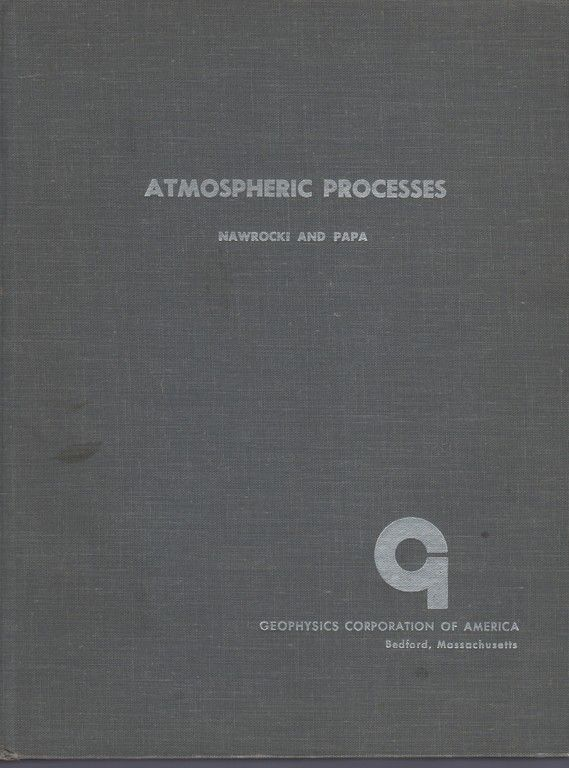 Atmospheric Processes, Nawrocki, Paul J., and Papa, Robert, and Gamow, George, and GCA Corporation, and