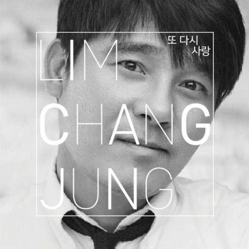 Lim Chang Jung - Love Again (Full Mini Album) K2Ost free mp3 download korean song kpop kdrama ost lyric 320 kbps
