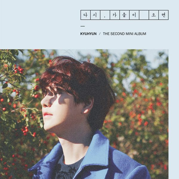 Kyuhyun (Super Junior) - Fall Once Again (Full 2nd Mini Album) K2Ost free mp3 download korean song kpop kdrama ost lyric 320 kbps