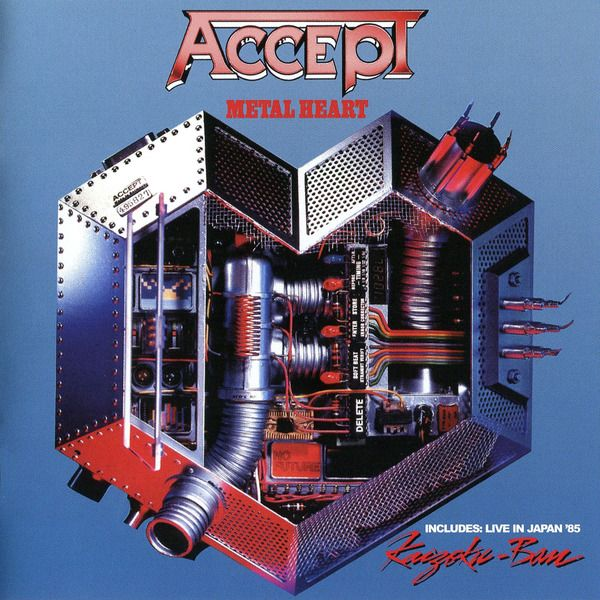 Accept - Metal Heart + Kaizoku-Ban (1985) (Remastered 2013)