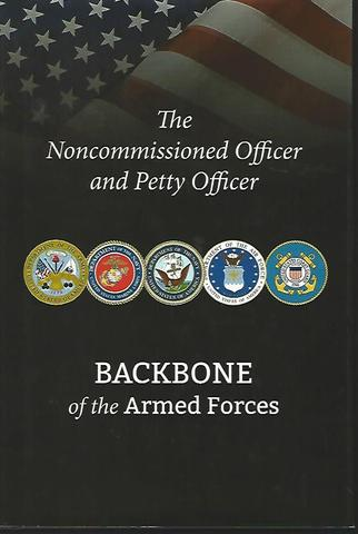 Noncommissioned Officer And Petty Officer: Backbone Of The Armed Forces