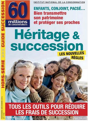 60 millions de consommateurs HS Expert 115 - Héritage et succession