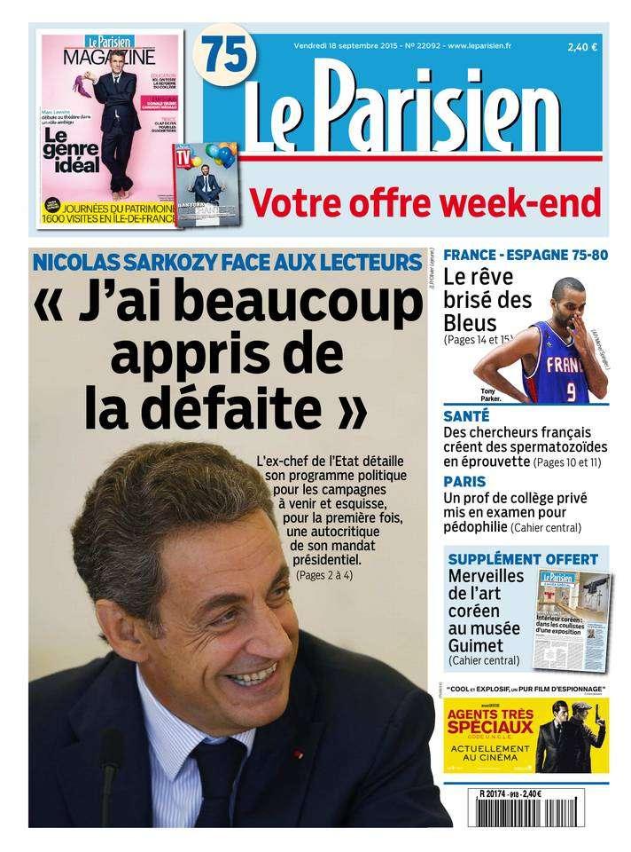 Le Parisien + Journal de Paris du Vendredi 18 Septembre 2015