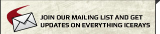 Join our mailing list and get updates on everything IceRays!