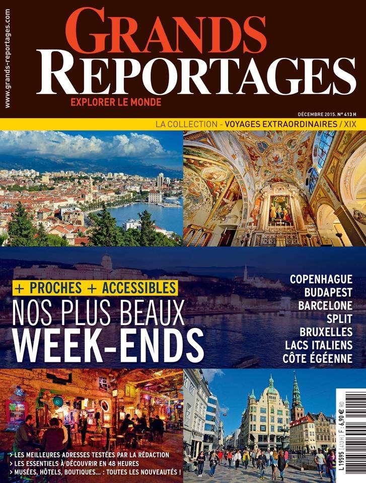 Grands Reportages 413 - Décembre 2015