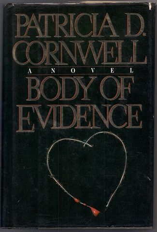 BODY OF EVIDENCE (Kay Scarpetta Mysteries), Cornwell, Patricia