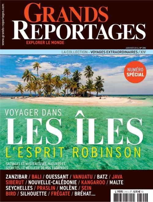 Grands Reportages 390 - Voyager dans les iles