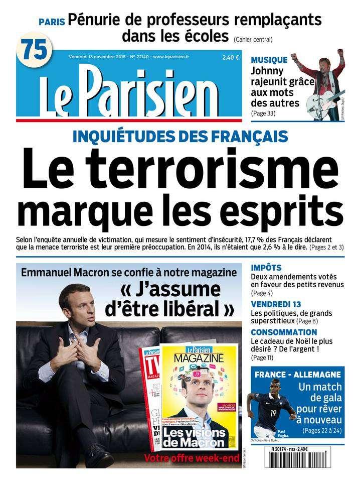 Le Parisien + Journal de Paris du Vendredi 13 Novembre 2015