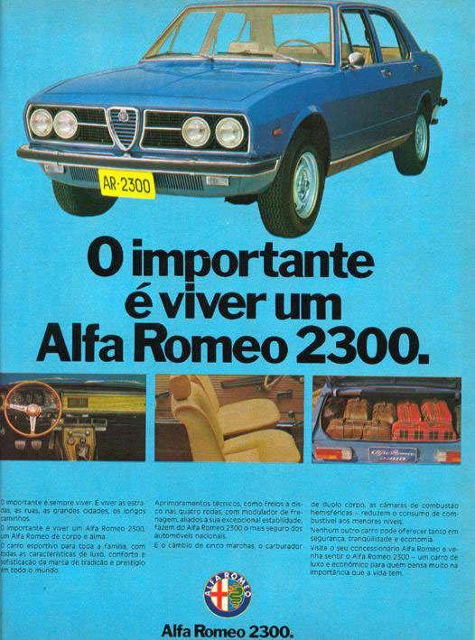 O importante é viver um Alfa Romeo 2300.