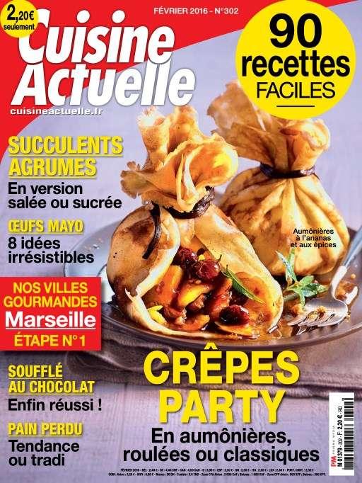 Cuisine Actuelle 302 - Février 2016