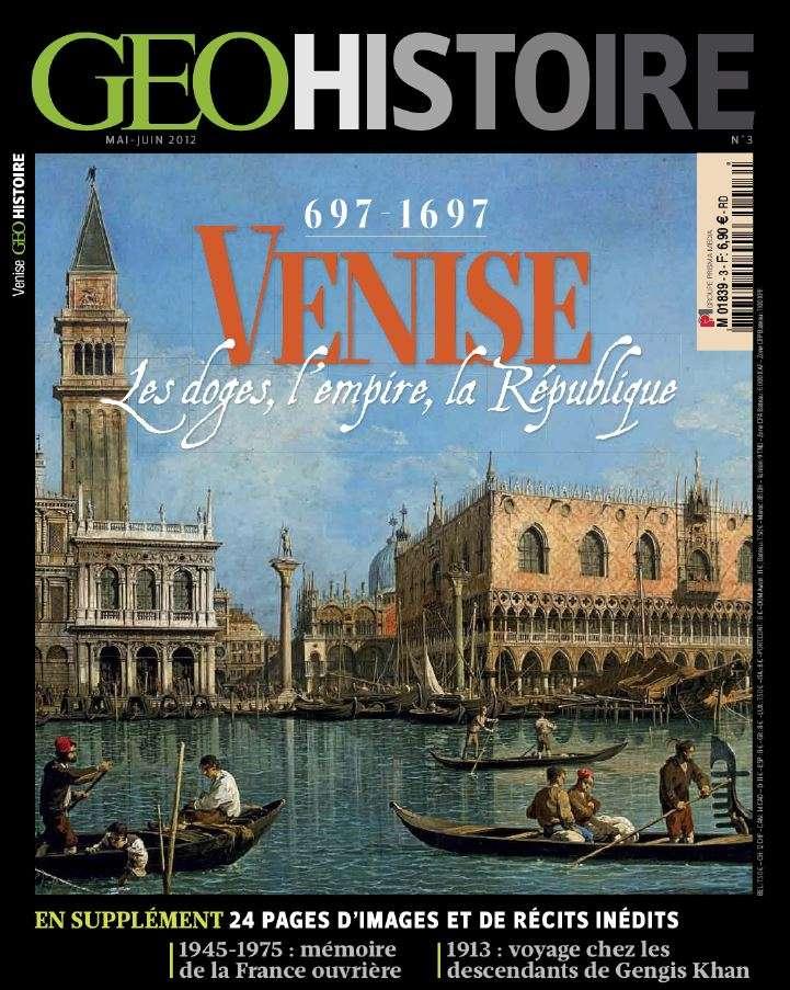 Géo Histoire 3 - Venise les doges l'empire la République