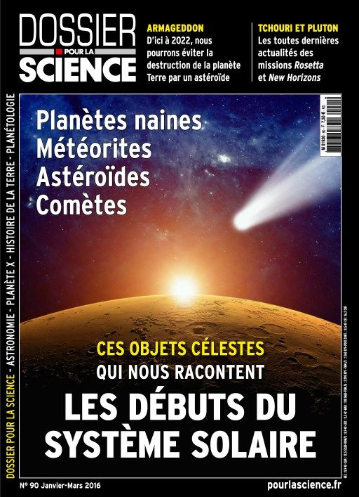 Dossier pour la Science 90 - Janvier-Mars 2016