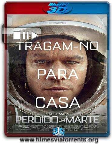 Perdido em Marte Torrent – BluRay Rip 1080p 3D HSBS Legendado (2015)