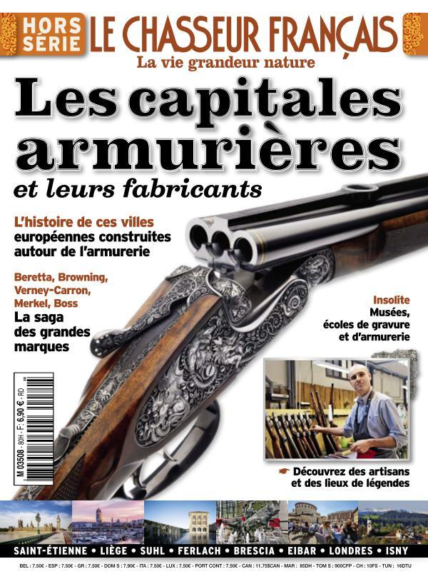 Le Chasseur Français Hors-Série - Capitales Armuriéres 2015