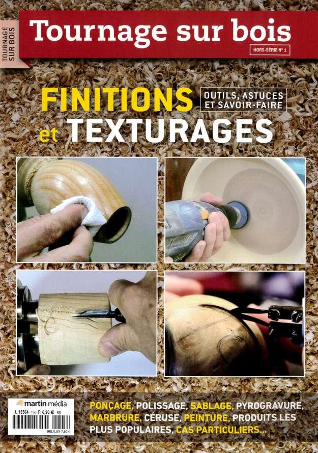 Tournage sur Bois - Finitions et Texturages Janvier 2016
