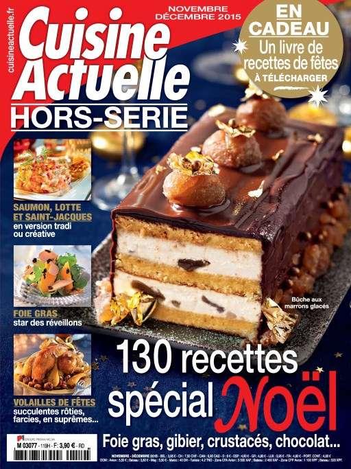 Cuisine Actuelle Hors-Série 119 - Novembre-Décembre 2015