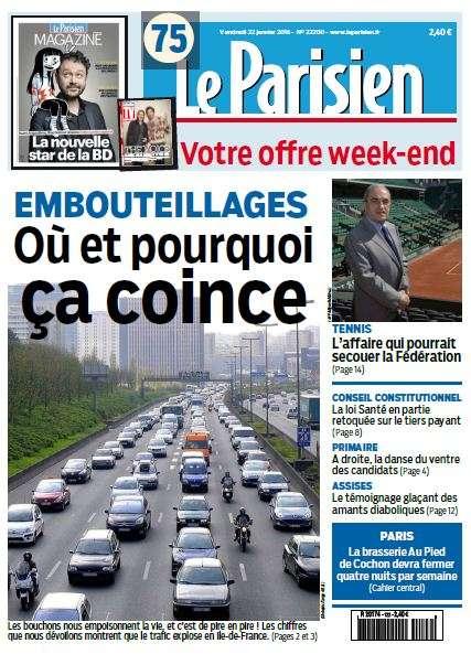 Le Parisien + Journal de Paris du Vendredi 22 Janvier 2016