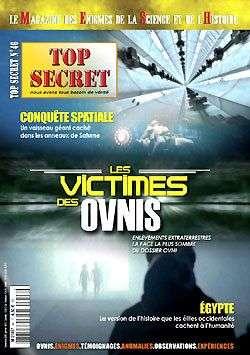 Top Secret 46 - Les victimes des OVNIS