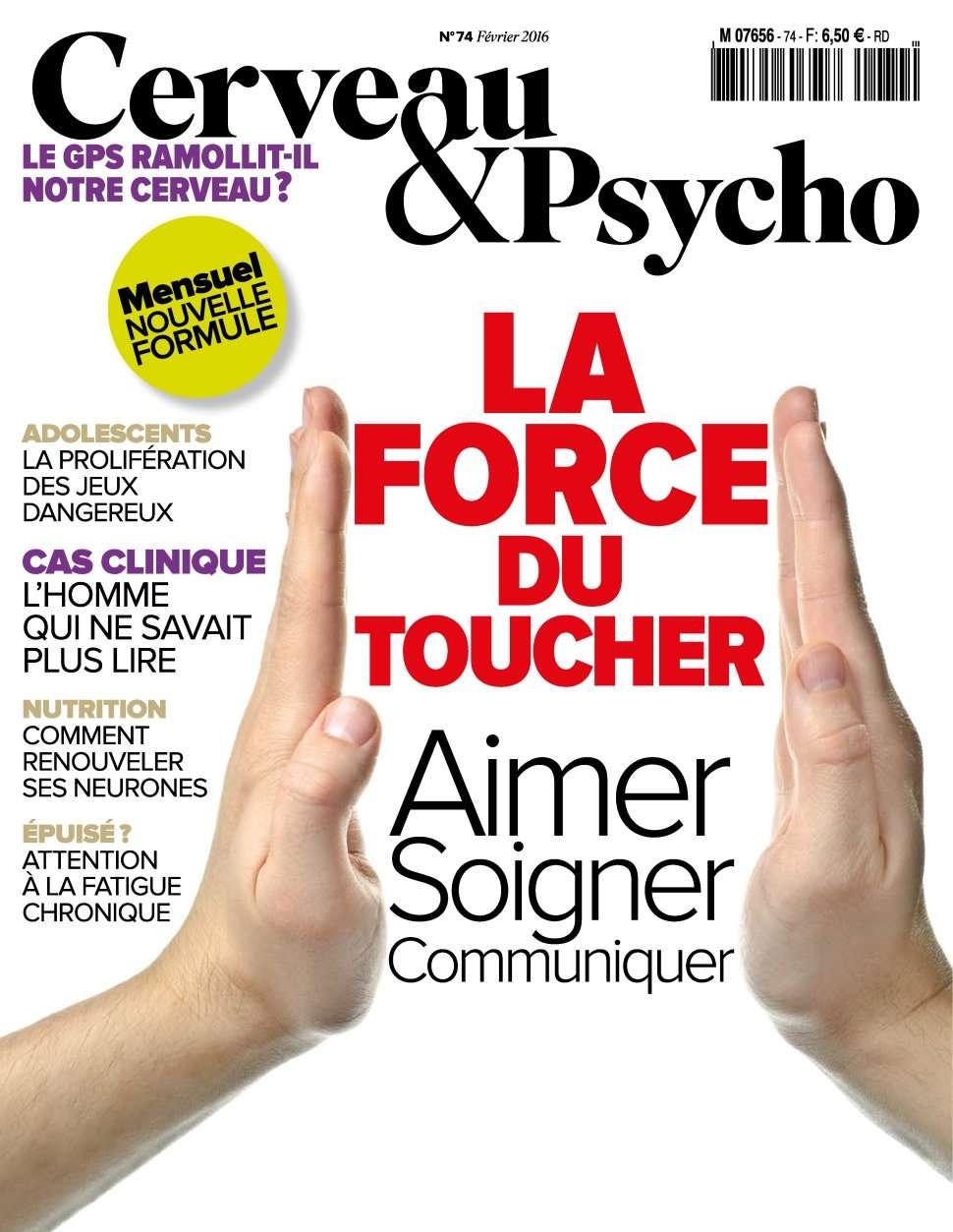 Cerveau & Psycho 74 - Février 2016