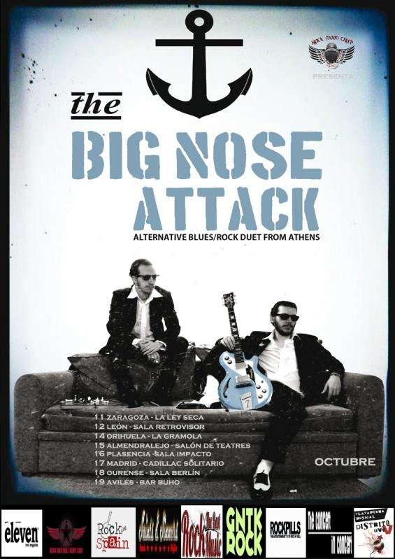 The Big Nose Attack gira española