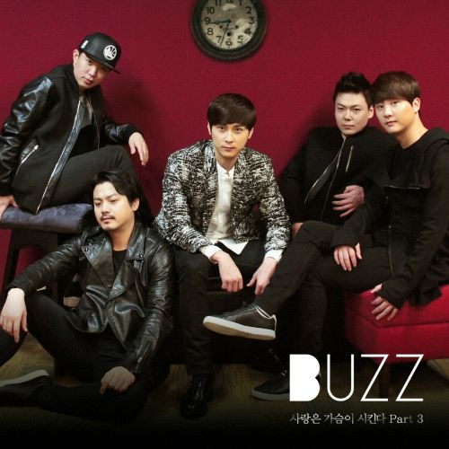 BUZZ – 사랑은 가슴이 시킨다 Part.3 K2Ost free mp3 download korean song kpop kdrama ost lyric 320 kbps