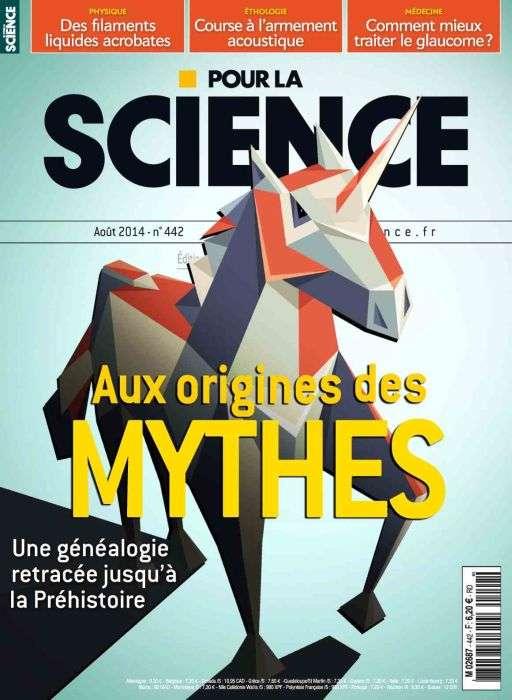 Pour La Science 442 - Aux origines des Mythes
