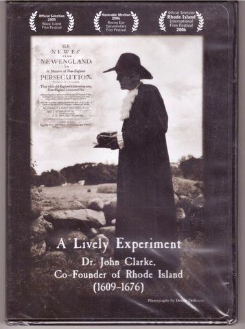 A Lively Experiment Dr John Clarke, Co-Founder of Rhode Island [1609-1676]