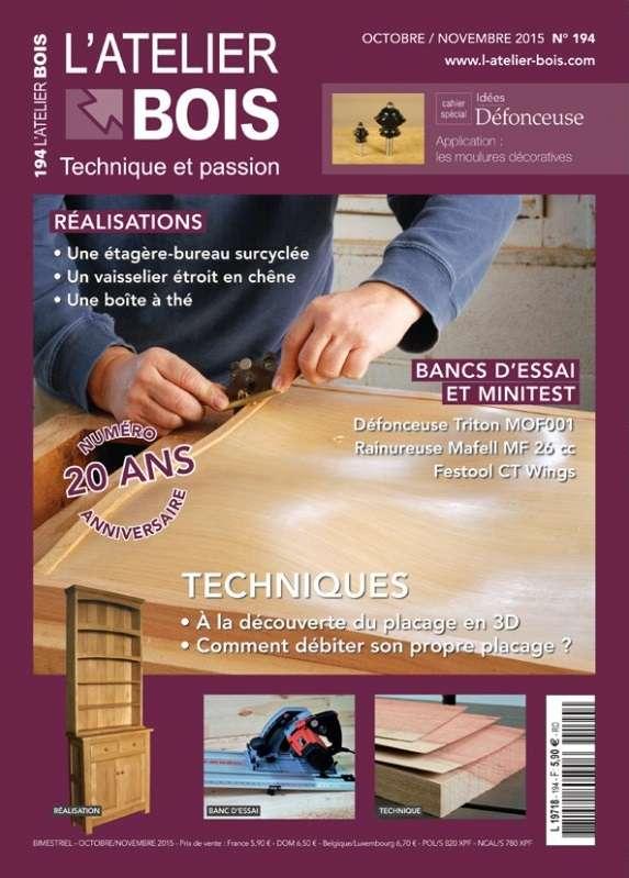 L'Atelier Bois 194 - Octobre-Novembre 2015