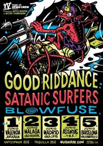 Good Riddance, Satanic S, Blowfuse cartel