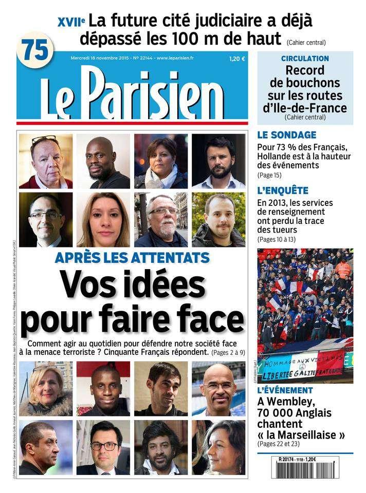 Le Parisien + Journal de Paris du Mercredi 18 Novembre 2015