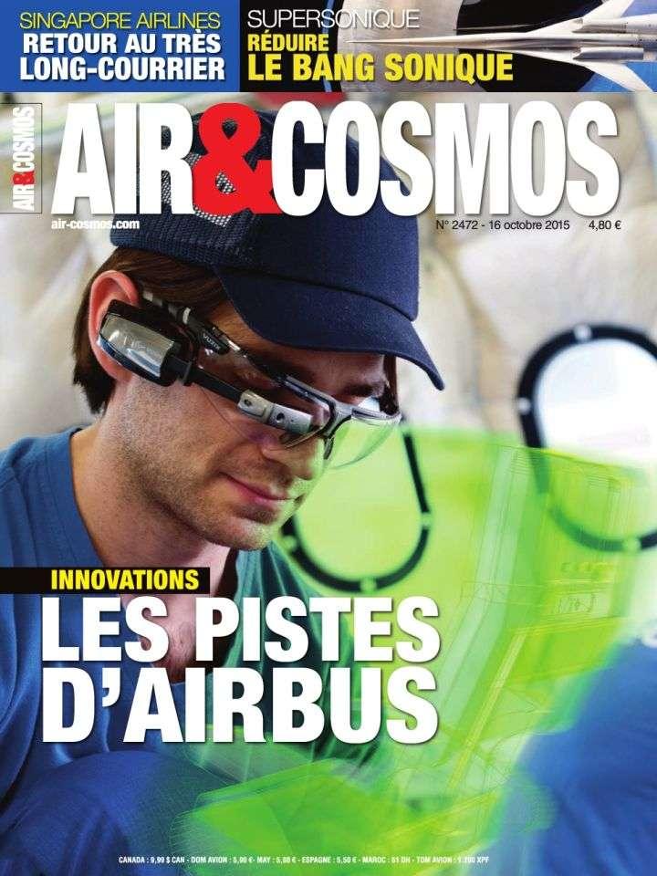 Air & Cosmos 2472 - 16 au 22 Octobre 2015