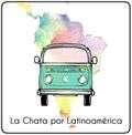 La Chata por el Latinoamérica