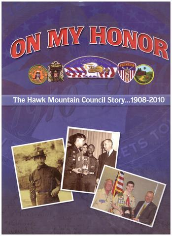 On My Honor the Hawk Mountain Council Story 1908 - 2010