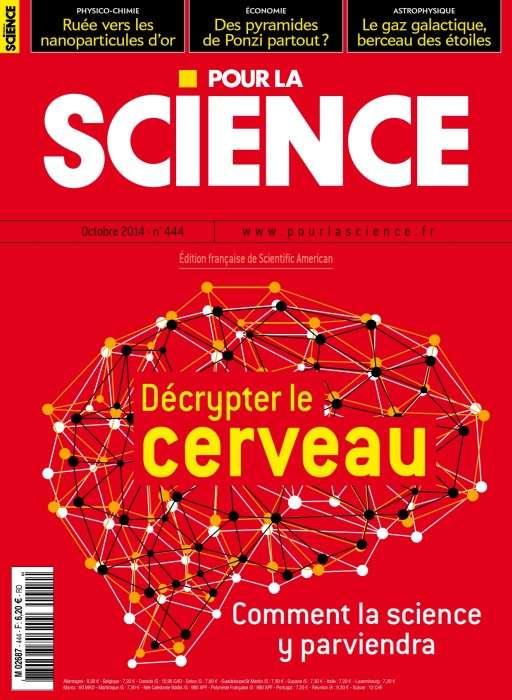 Pour la Science 444 - Décrypter le cerveau