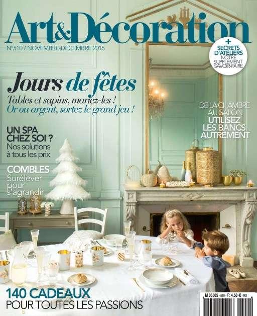 Art & Décoration 510 - Novembre-Décembre 2015