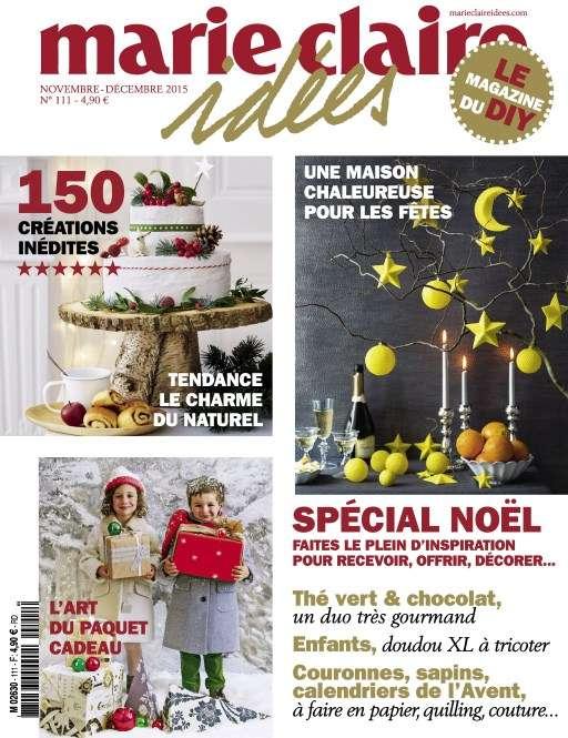 Marie Claire Idées 111 - Novembre-Décembre 2015