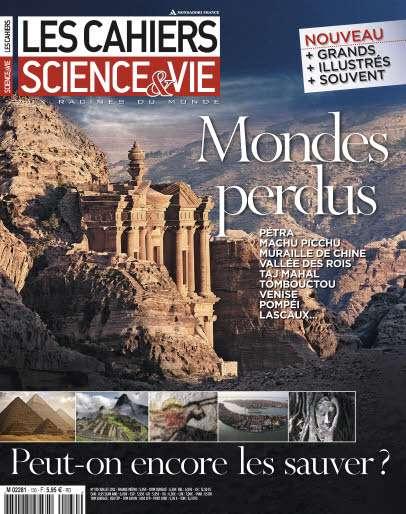 Les Cahiers de Science & Vie 130 - Mondes perdus : peut-on encore les sauver